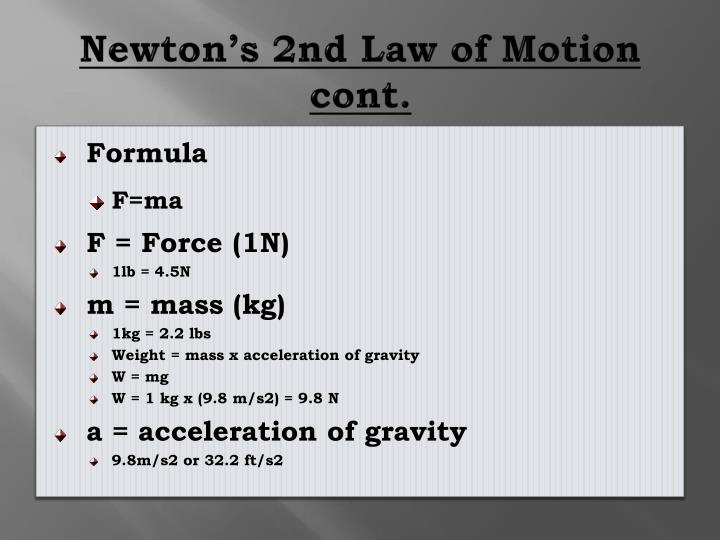 Newton's 2nd Law of Motion cont.