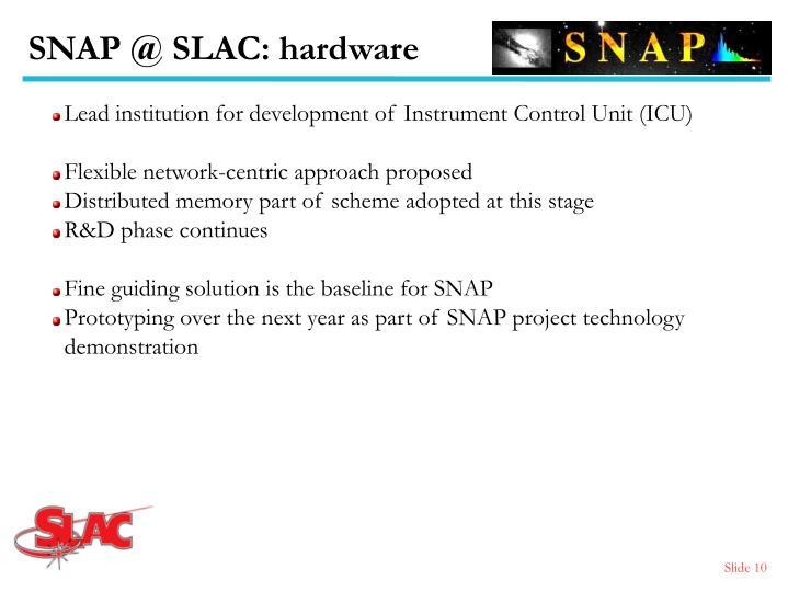 SNAP @ SLAC: hardware