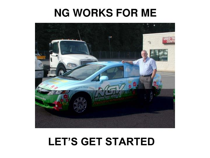 NG WORKS FOR ME