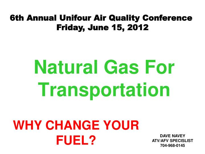 Natural gas for transportation