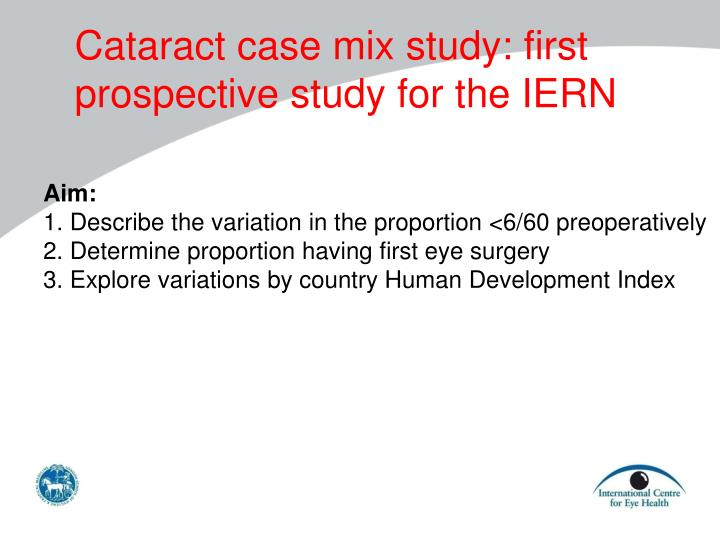 Cataract case mix study: first prospective study for the IERN