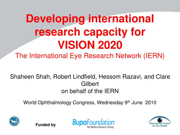Developing international research capacity for