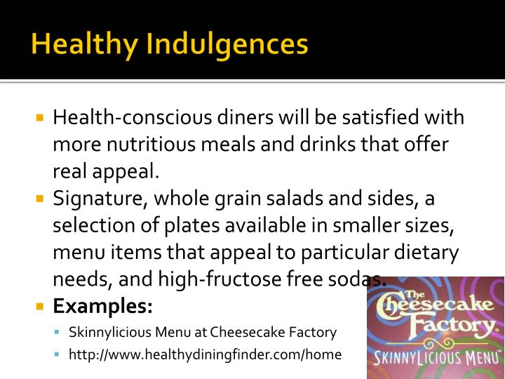 Healthy Indulgences