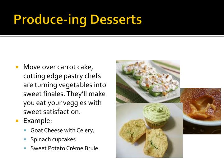 Produce-ing Desserts