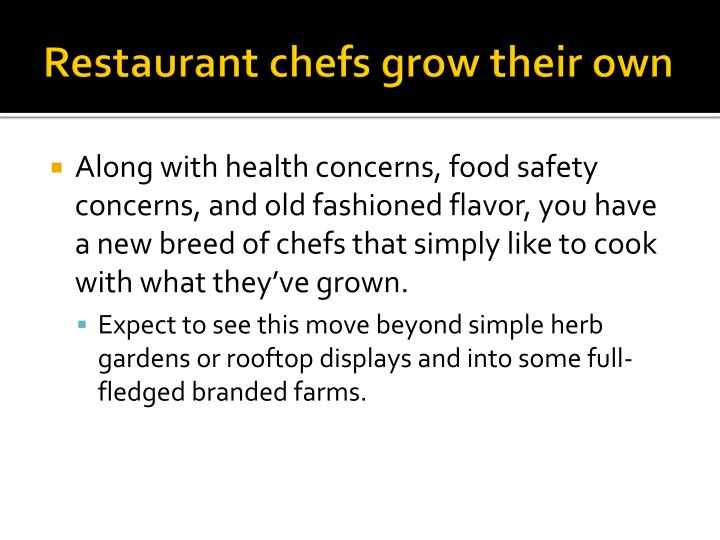 Restaurant chefs grow their own
