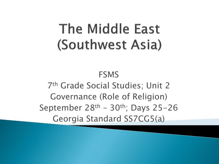 The middle east southwest asia
