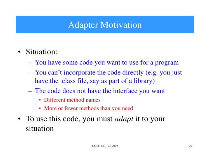 Adapter Motivation