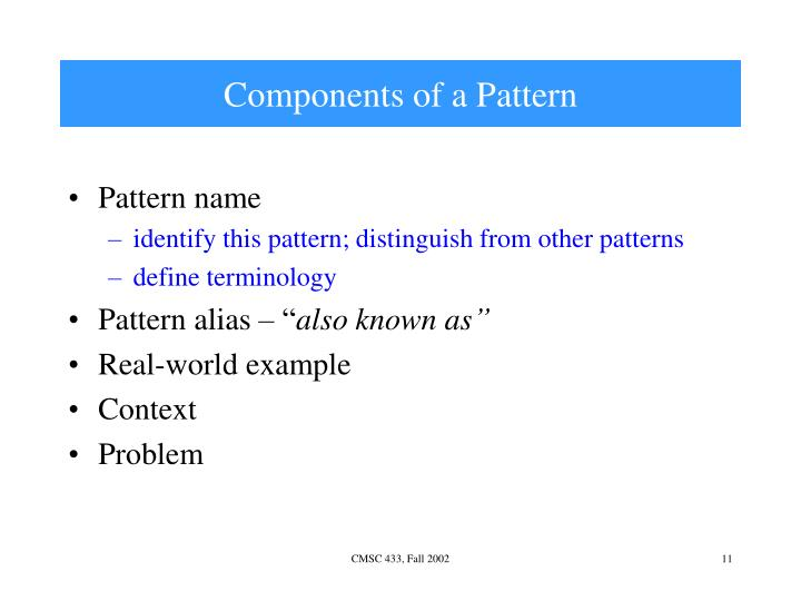 Components of a Pattern