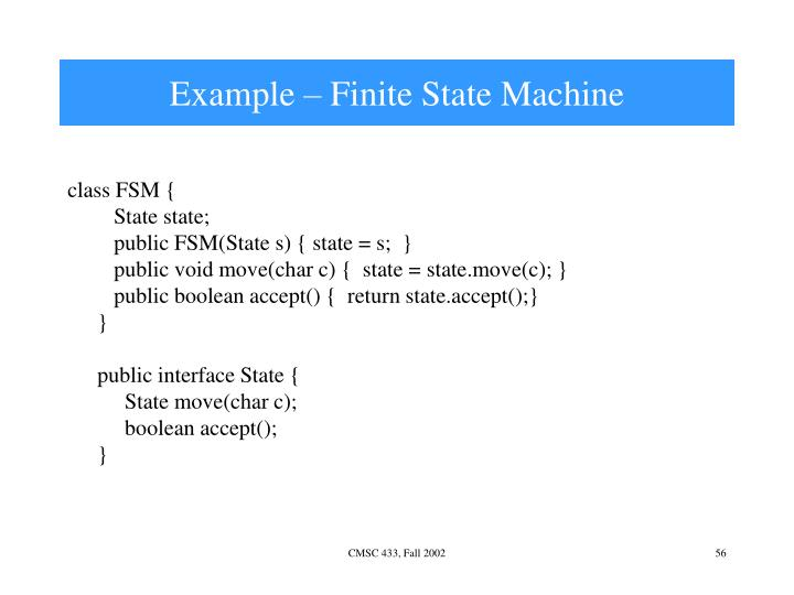 Example – Finite State Machine