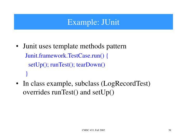 Example: JUnit