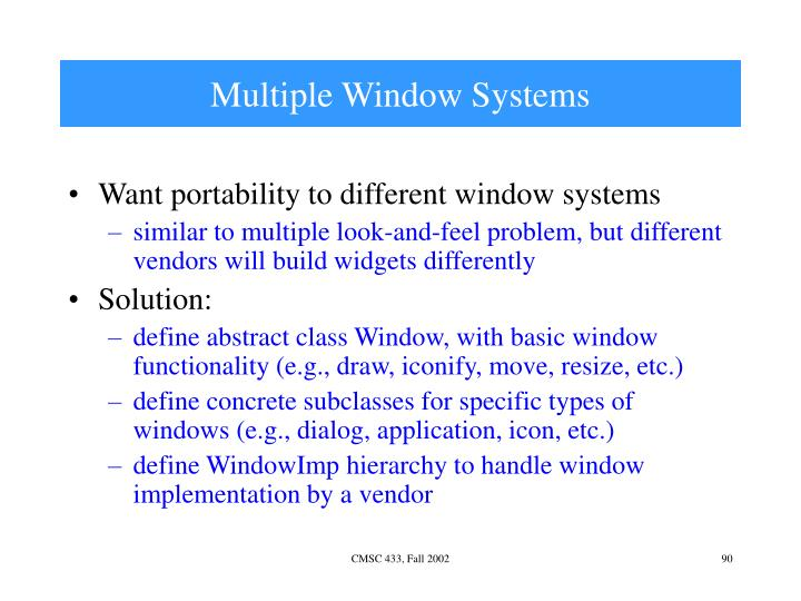 Multiple Window Systems
