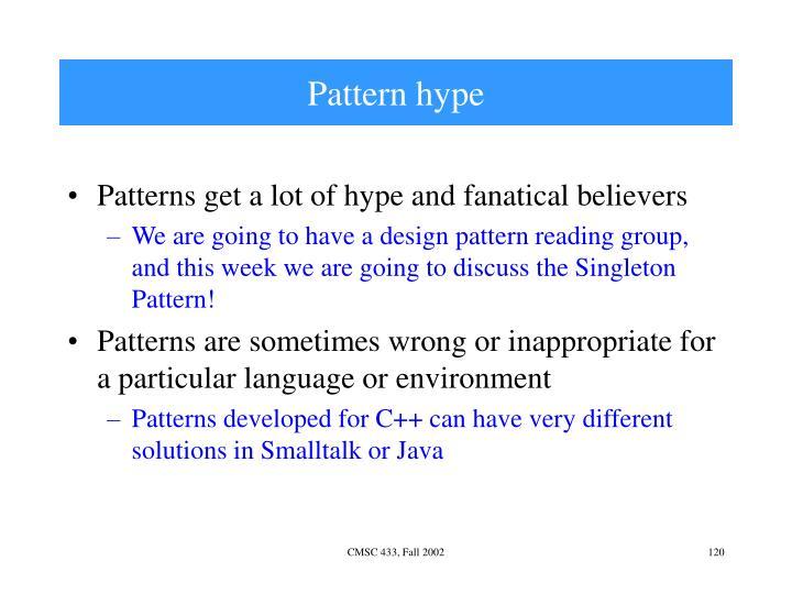 Pattern hype