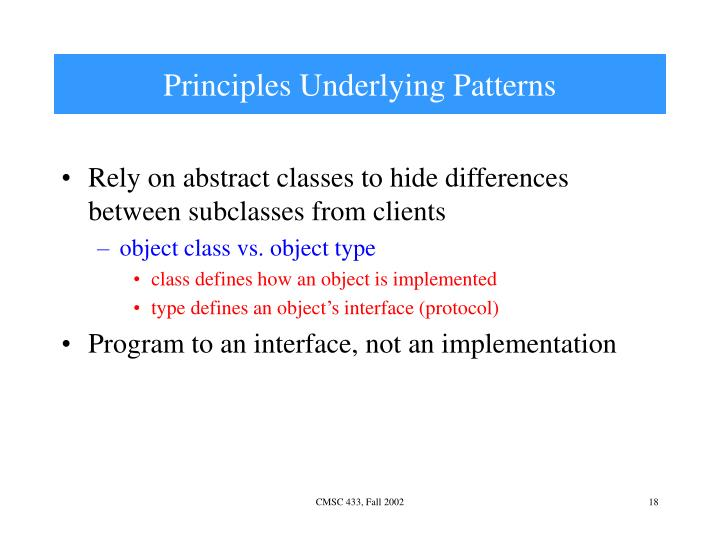 Principles Underlying Patterns