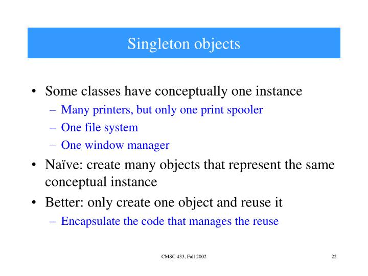 Singleton objects