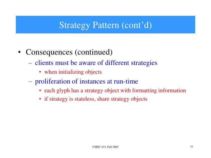Strategy Pattern (cont'd)