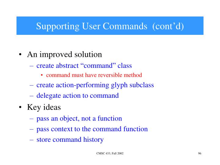 Supporting User Commands  (cont'd)