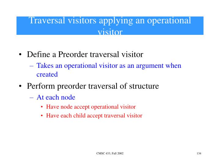 Traversal visitors applying an operational visitor