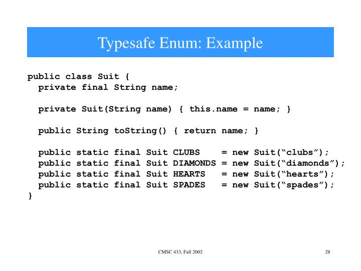 Typesafe Enum: Example