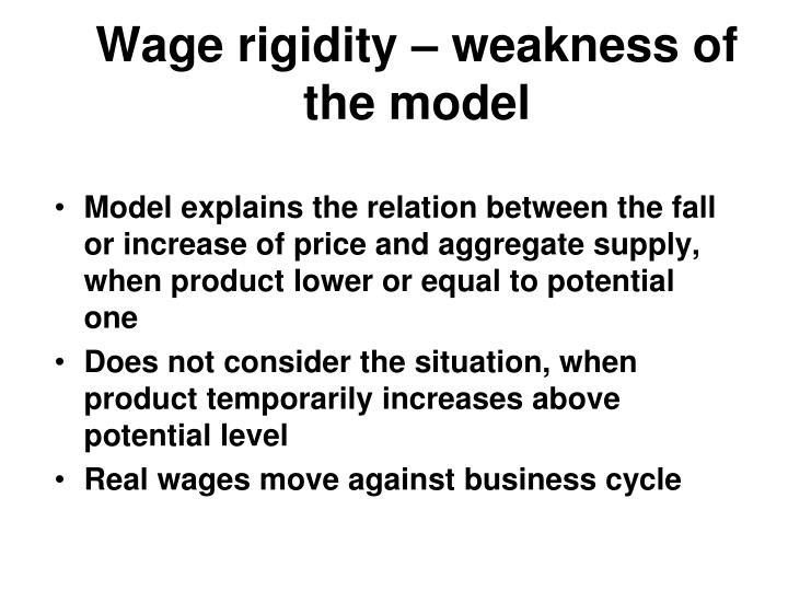 Wage rigidity – weakness of the model