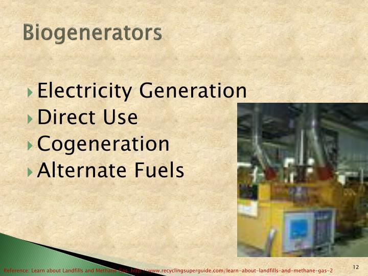 Biogenerators