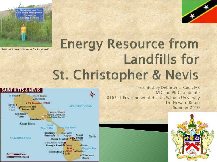 Energy resource from landfills for st christopher nevis