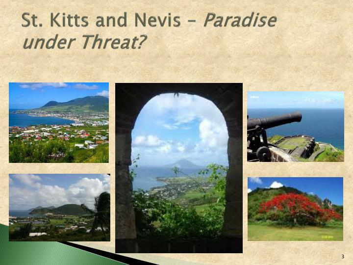 St. Kitts and Nevis –