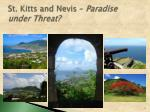 st kitts and nevis paradise under threat