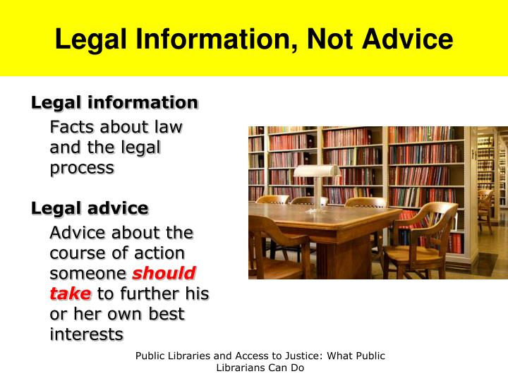Legal Information, Not Advice