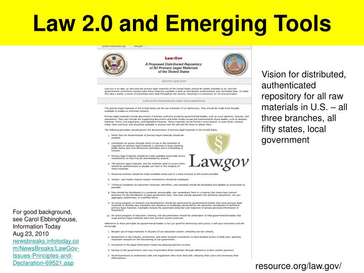 Law 2.0 and Emerging Tools