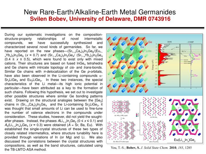 New rare earth alkaline earth metal germanides svilen bobev university of delaware dmr 0743916