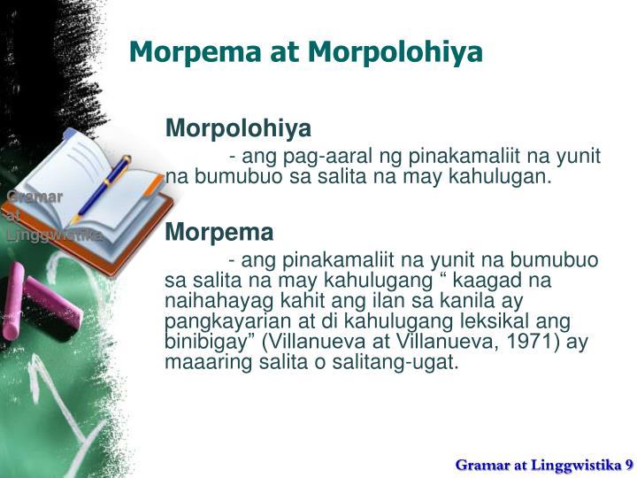 Morpema at Morpolohiya