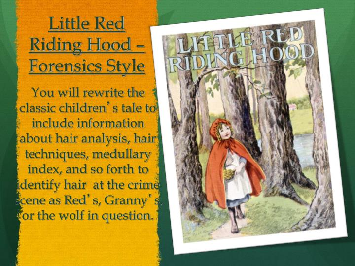 Little Red Riding Hood – Forensics Style