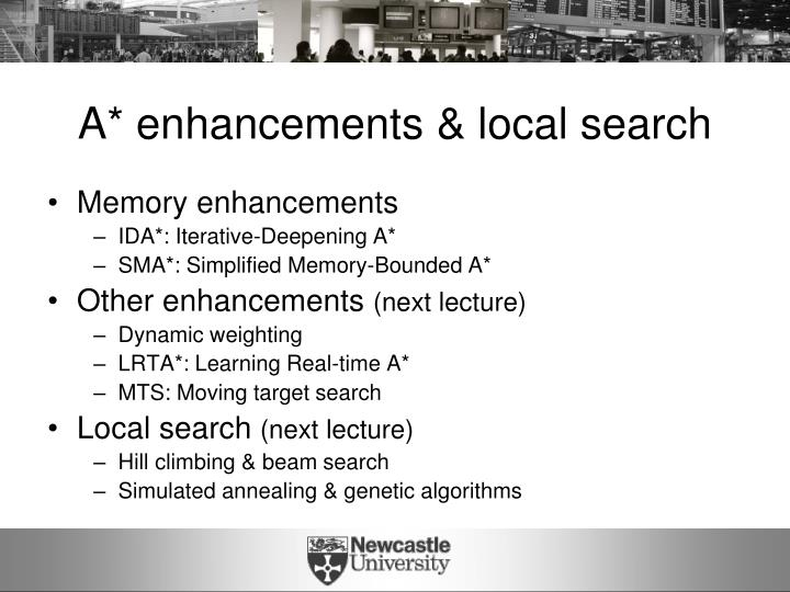 A* enhancements & local search
