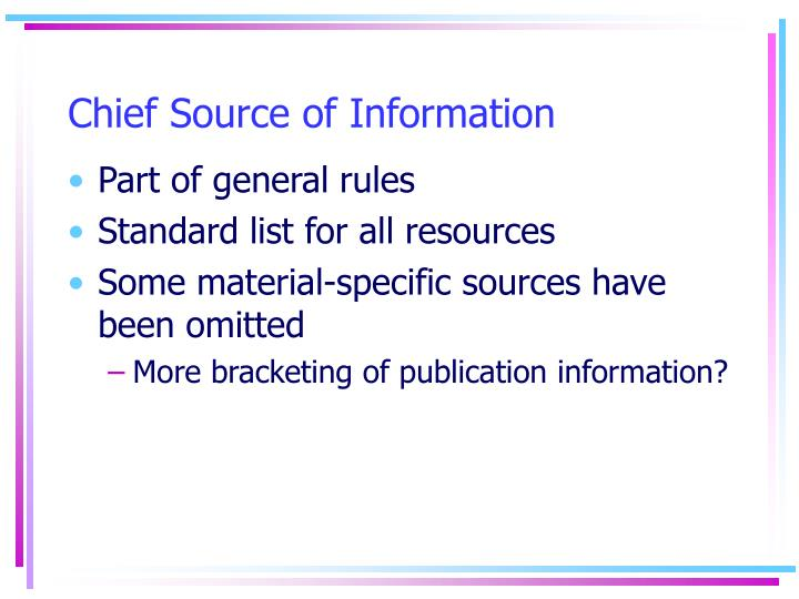 Chief Source of Information