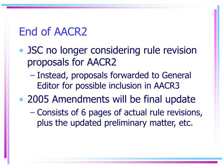 End of AACR2