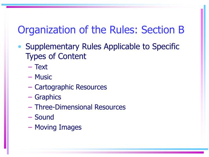 Organization of the Rules: Section B