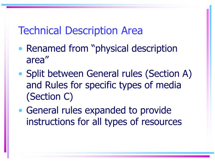 Technical Description Area