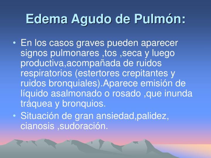 Edema Agudo de Pulmón:
