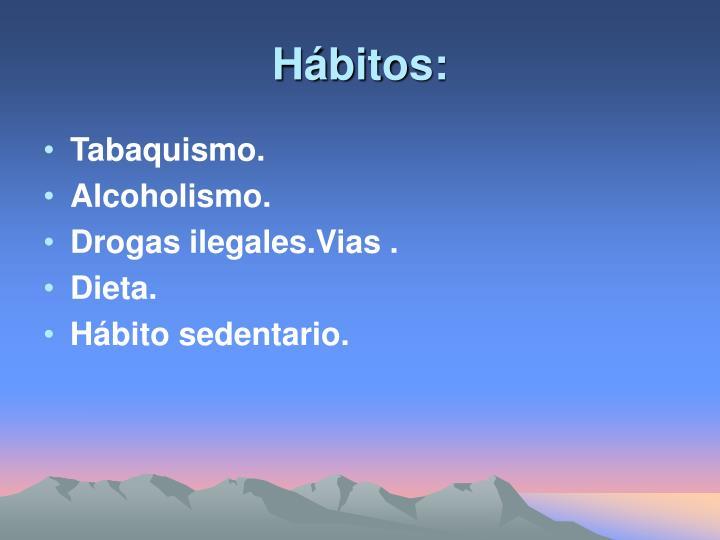 Hábitos: