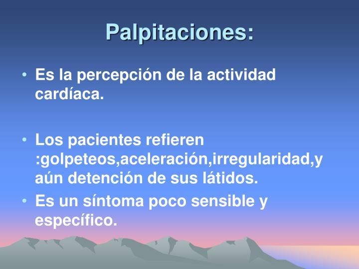 Palpitaciones: