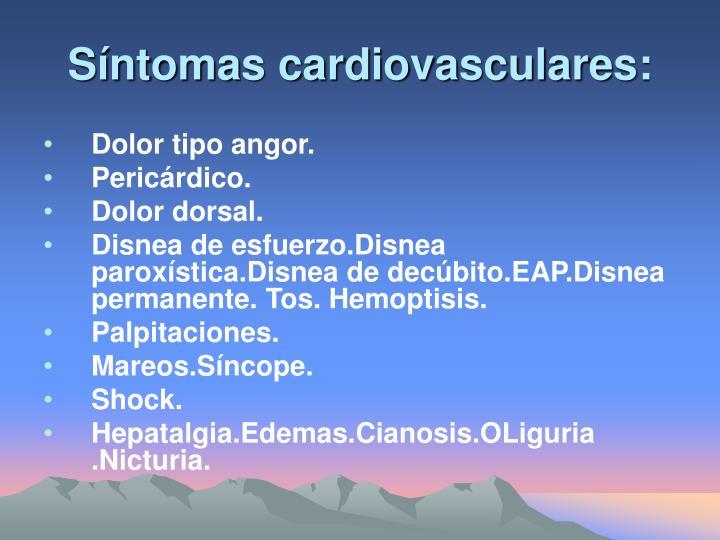 Síntomas cardiovasculares:
