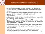 la crisis financiera internacional de 2008
