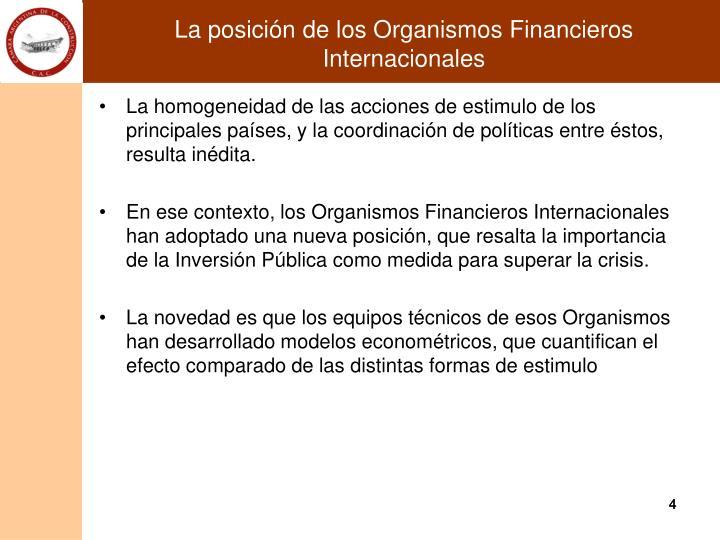La posición de los Organismos Financieros Internacionales