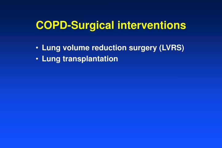 COPD-Surgical interventions