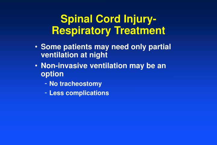 Spinal Cord Injury- Respiratory Treatment