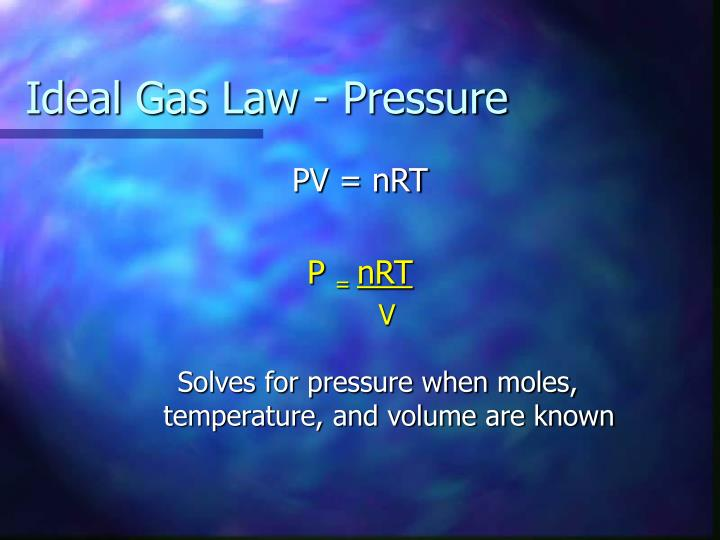 Ideal Gas Law - Pressure