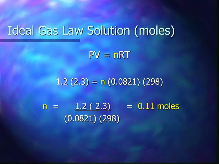 Ideal Gas Law Solution (moles)