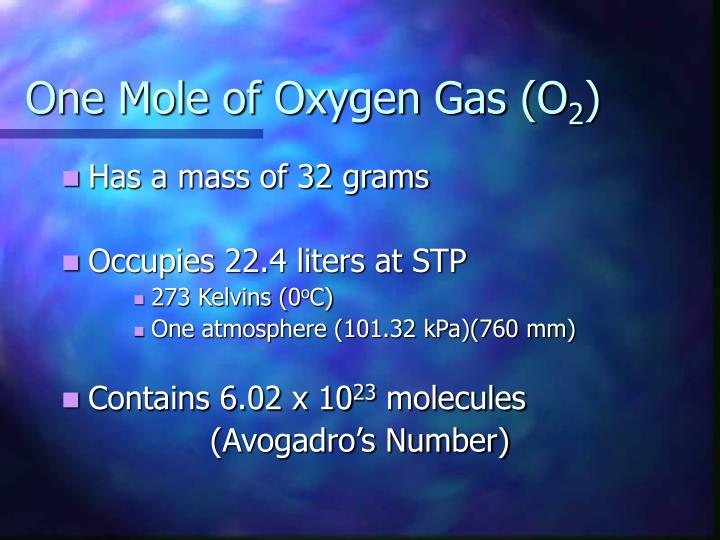 One Mole of Oxygen Gas (O