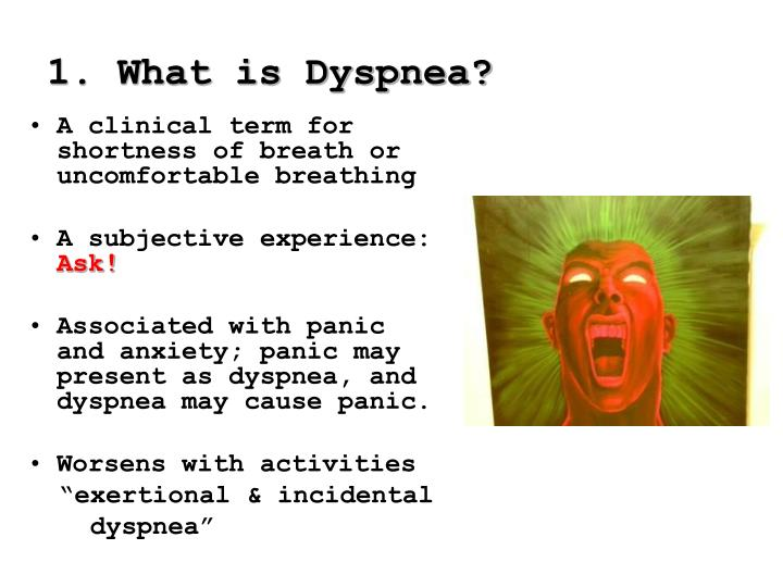 1. What is Dyspnea?