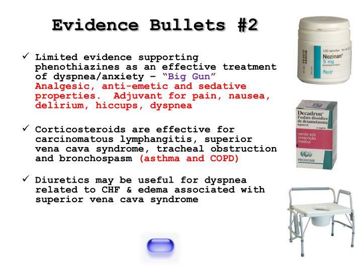 Evidence Bullets #2